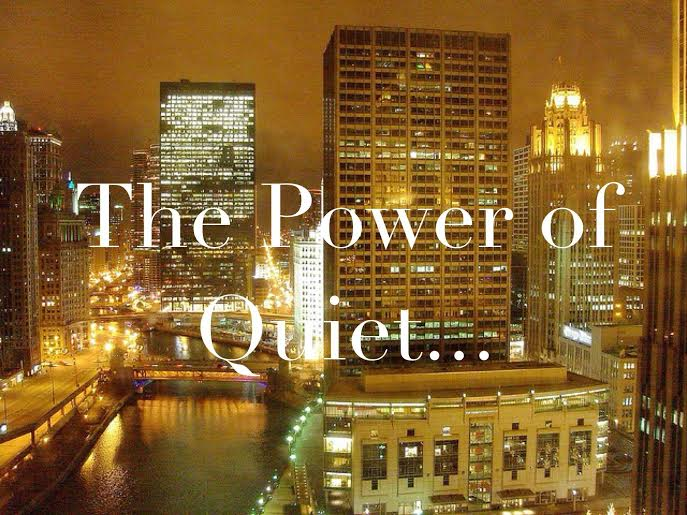 The power of quiet